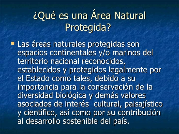 Areas naturales protegidas for Concepto de oficina y su importancia