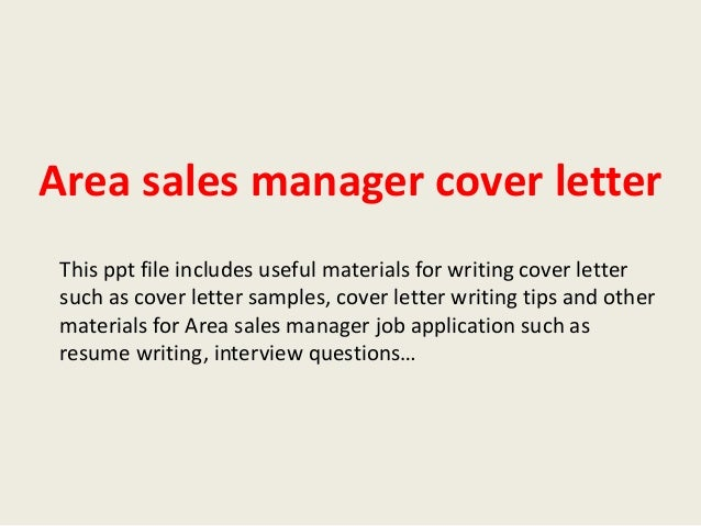 area sales manager cover letter this ppt file includes useful materials for writing cover letter such