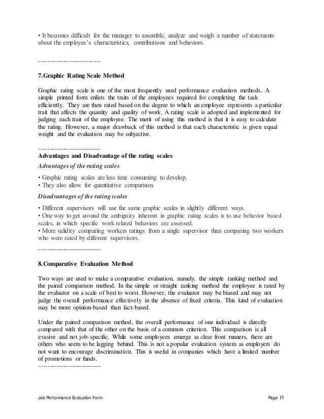 Job Performance Evaluation Form Page 15 • It becomes difficult for the manager to assemble, analyze and weigh a number of ...