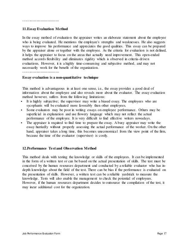 Job Performance Evaluation Form Page 17 ----------------------------- 11.Essay Evaluation Method In the essay method of ev...