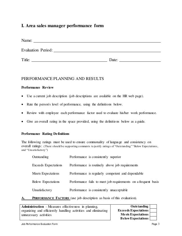 Job Performance Evaluation Form Page 3 I. Area sales manager performance form Name: Evaluation Period: Title: Date: PERFOR...
