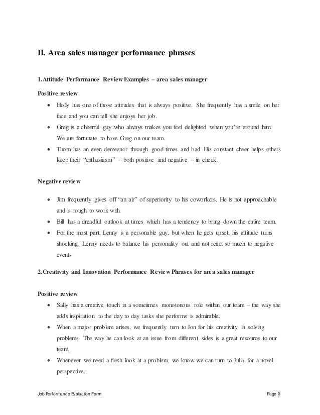 Job Performance Evaluation Form Page 8 II. Area sales manager performance phrases 1.Attitude Performance Review Examples –...