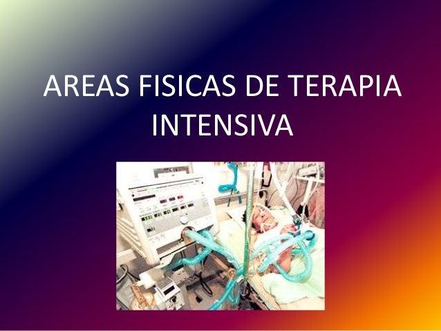 AREAS FISICAS DE TERAPIA INTENSIVA