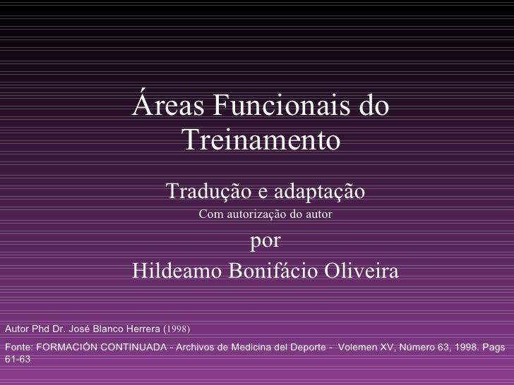 Áreas Funcionais do Treinamento Tradução e adaptação Com autorização do autor por Hildeamo Bonifácio Oliveira Autor Phd Dr...