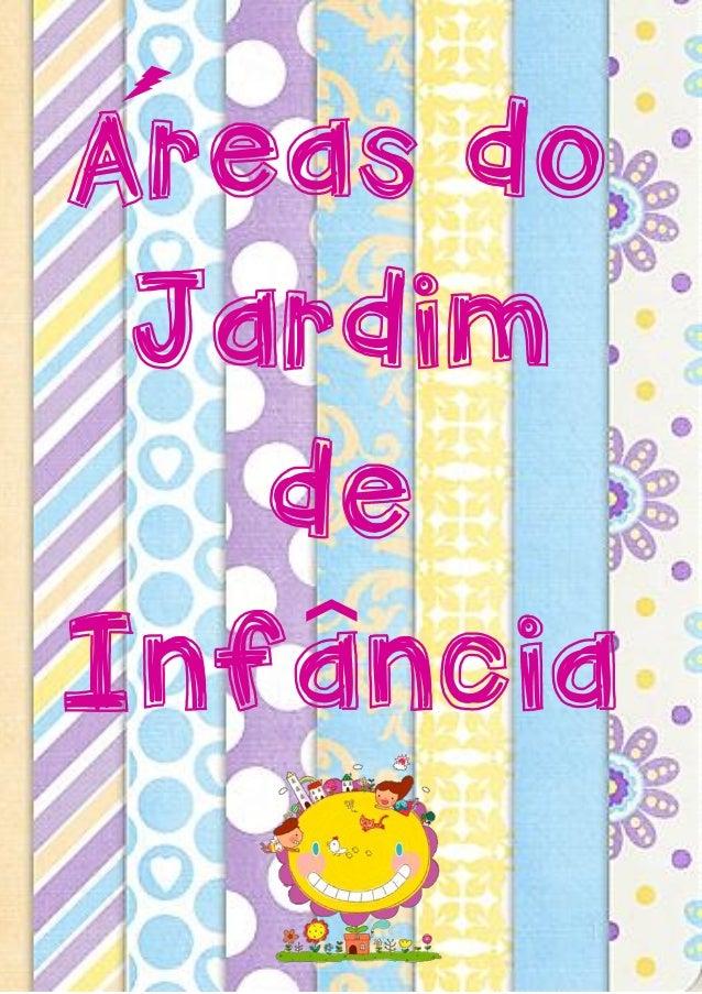 Areas do Jardim de Infancia