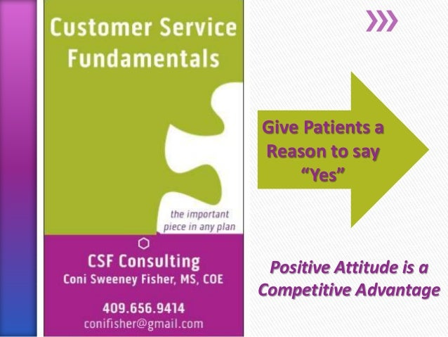 """Give Patients a Reason to say """"Yes"""" Positive Attitude is a Competitive Advantage"""