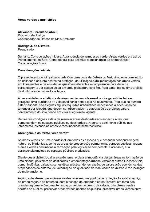 Áreas verdes e municípios Alexandre Herculano Abreu Promotor de Justiça Coordenador de Defesa do Meio Ambiente Rodrigo J. ...