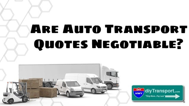 Are Auto Transport Quotes Negotiable Custom Auto Transport Quotes