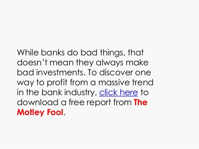 While banks do bad things, that doesn't mean they always make bad investments. To discover one way to profit from a massiv...