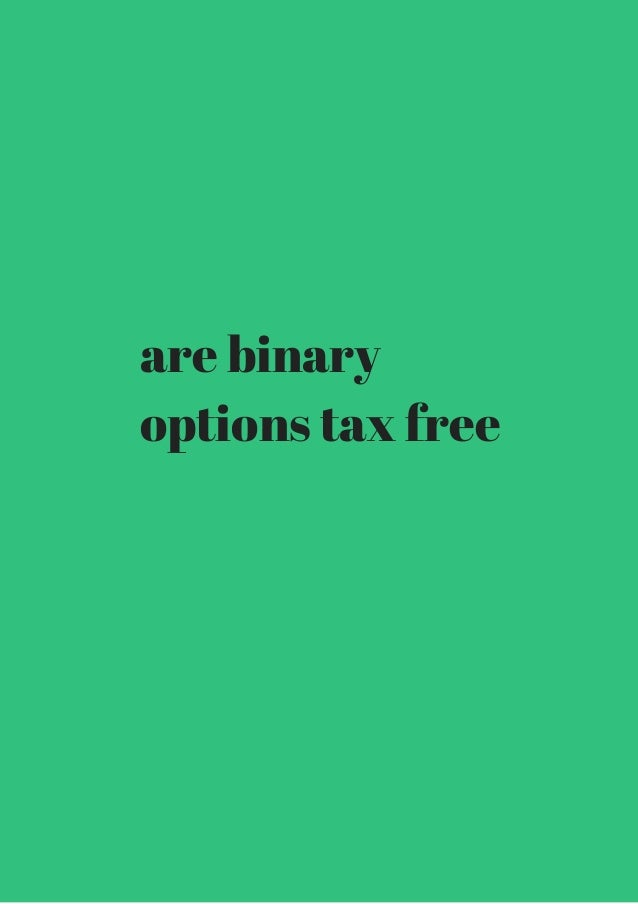 Binary options and taxes