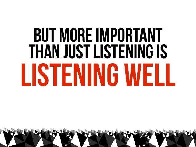 """""""   listening carefully    produces conversations    of two sorts...    the dialectic    and the dialogic                 ..."""