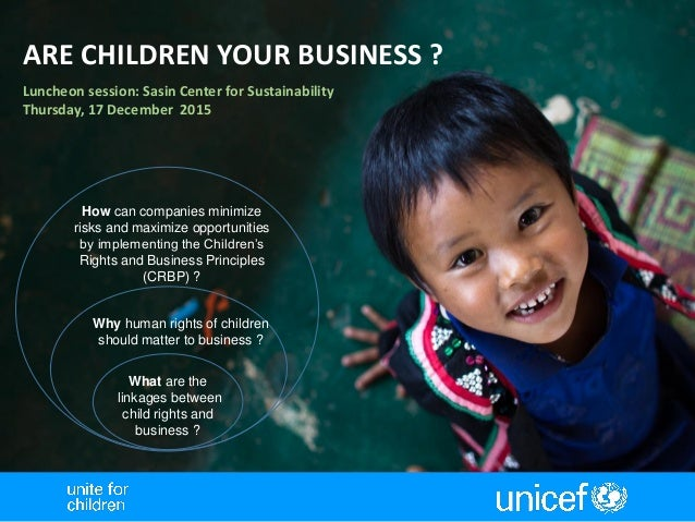 What are the linkages between child rights and business ? Why human rights of children should matter to business ? How can...