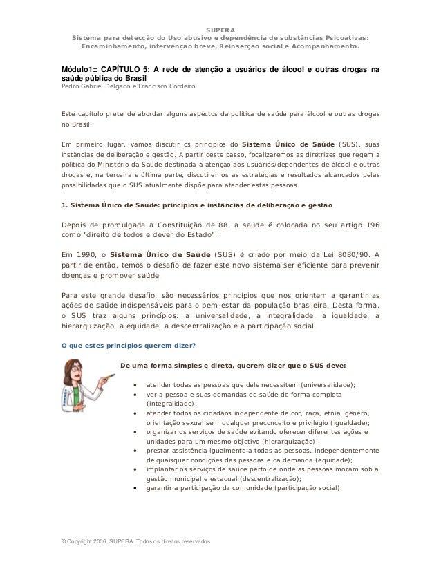 SUPERA  Sistema para detecção do Uso abusivo e dependência de substâncias Psicoativas:  Encaminhamento, intervenção breve,...