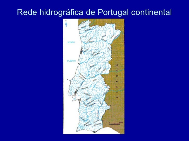 7da5c269e2a 4. Rede hidrográfica de Portugal continental ...