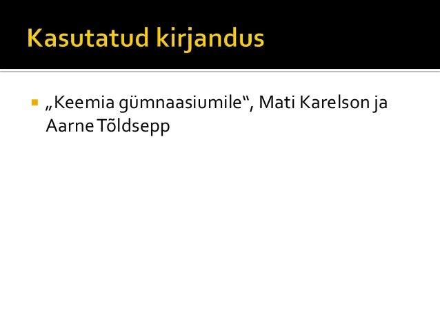 """   """"Keemia gümnaasiumile"""", Mati Karelson ja    Aarne Tõldsepp"""