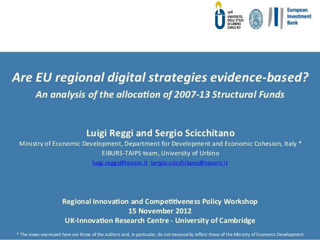 Are	  EU	  regional	  digital	  strategies	  evidence-­‐based?	  	                 An	  analysis	  of	  the	  alloca8on	 ...