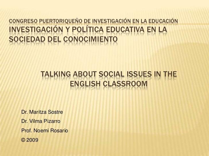 CONGRESO PUERTORIQUEÑO DE INVESTIGACIÓN EN LA EDUCACIÓNINVESTIGACIÓN Y POLÍTICA EDUCATIVA EN LASOCIEDAD DEL CONOCIMIENTO  ...