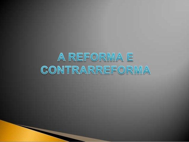 Influenciou a reforma religiosa, propondo avalorização    do     homem       (antropocentrismo)Os pensadores renascentista...
