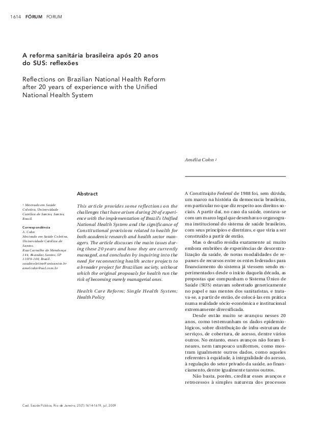 1614       FÓRUM FORUM       A reforma sanitária brasileira após 20 anos       do SUS: reflexões       Reflections on Brazil...