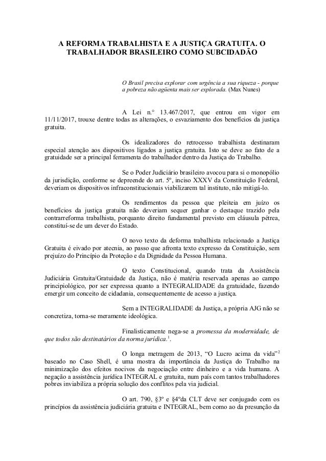 A REFORMA TRABALHISTA E A JUSTIÇA GRATUITA. O TRABALHADOR BRASILEIRO COMO SUBCIDADÃO O Brasil precisa explorar com urgênci...