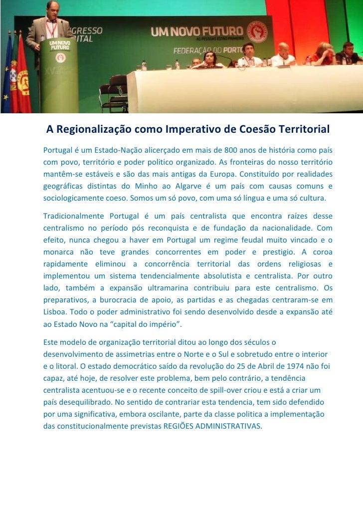 A Regionalização como Imperativo de Coesão TerritorialPortugal é um Estado-Nação alicerçado em mais de 800 anos de históri...