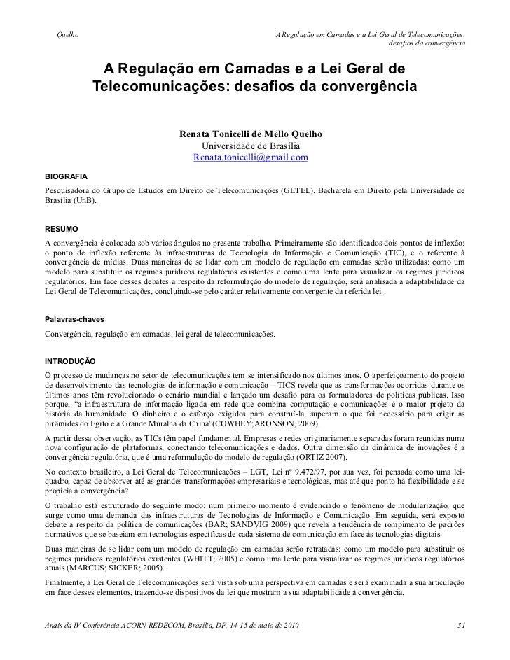Quelho                                                            A Regulação em Camadas e a Lei Geral de Telecomunicações...