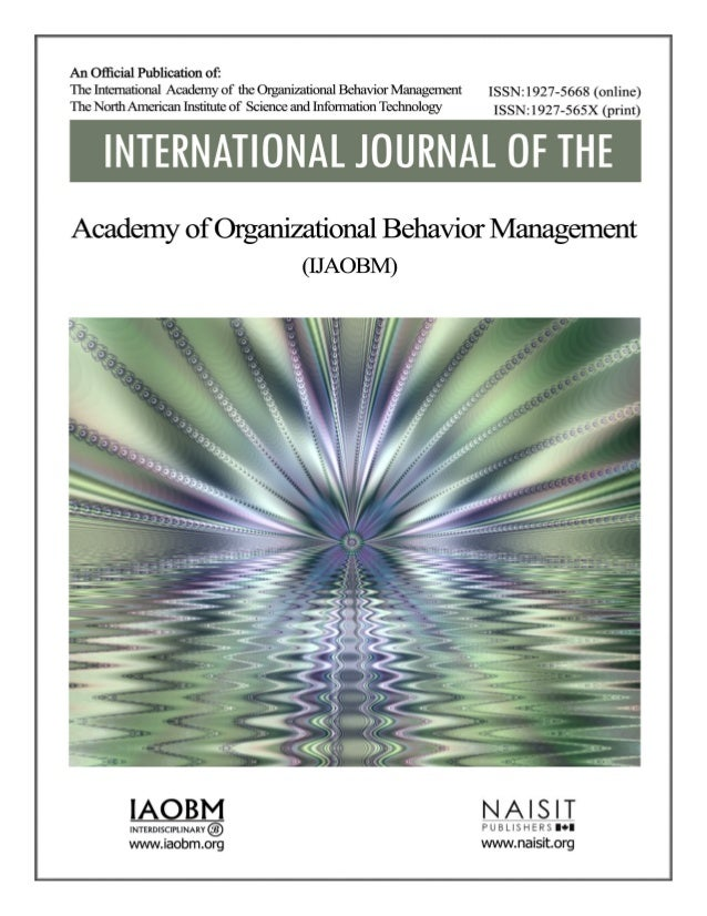 International journal of the academy of Organizational behavior management (IJAOBM) IAOBM  Editor in Chief Dr. Mohammad Al...