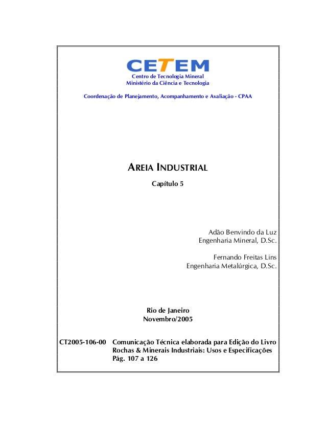 Centro de Tecnologia Mineral Ministério da Ciência e Tecnologia Coordenação de Planejamento, Acompanhamento e Avaliação - ...