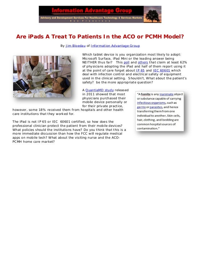Are iPads A Treat To Patients In the ACO or PCMH Model?                             By Jim Bloedau of Information Advantag...