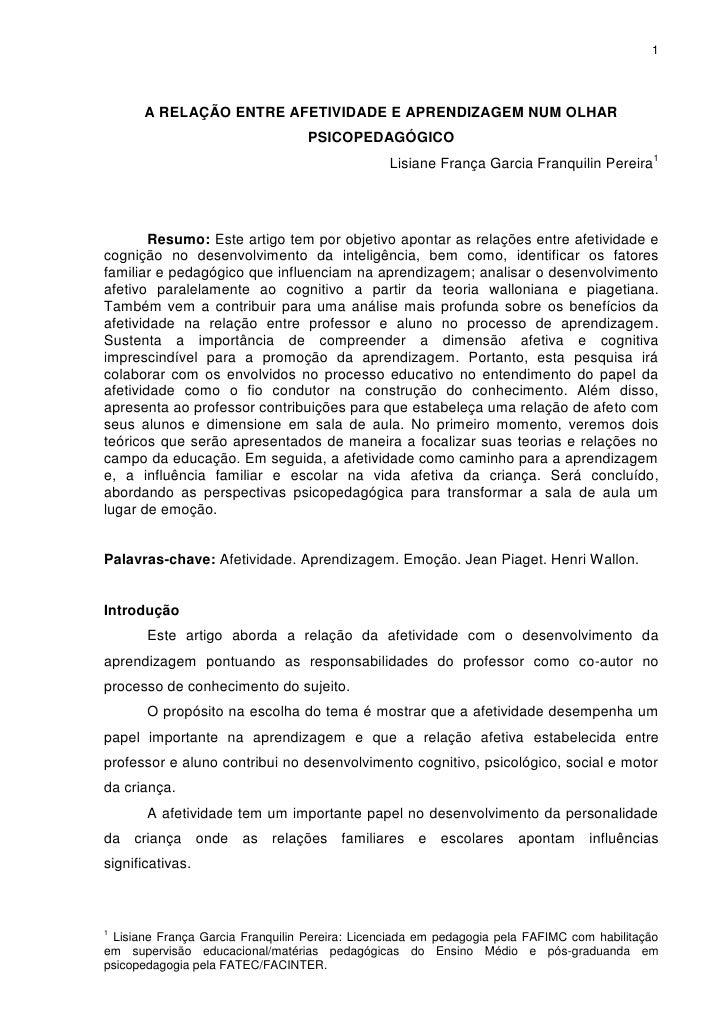 1      A RELAÇÃO ENTRE AFETIVIDADE E APRENDIZAGEM NUM OLHAR                                  PSICOPEDAGÓGICO              ...