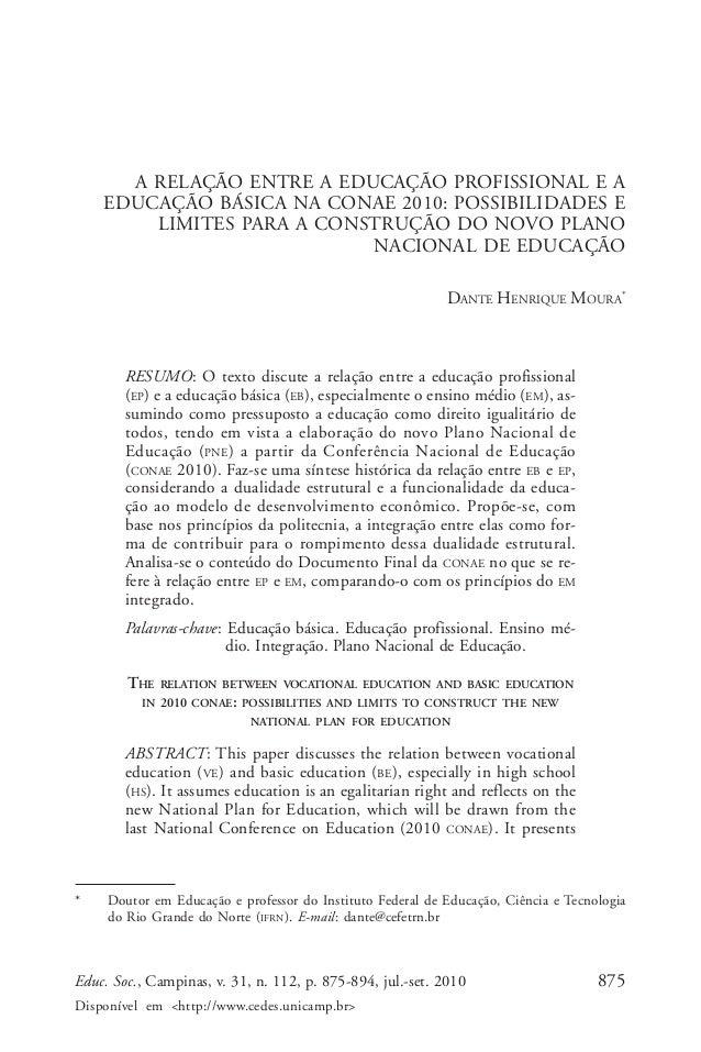 Dante Henrique Moura  A RELAÇÃO ENTRE A EDUCAÇÃO PROFISSIONAL E A EDUCAÇÃO BÁSICA NA CONAE 2010: POSSIBILIDADES E LIMITES ...