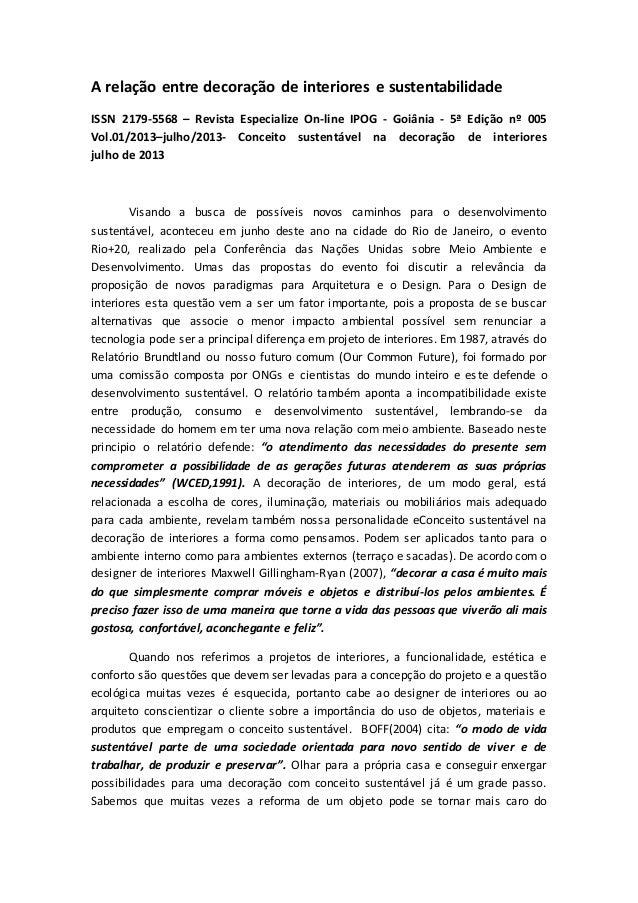 A relação entre decoração de interiores e sustentabilidade ISSN 2179-5568 – Revista Especialize On-line IPOG - Goiânia - 5...