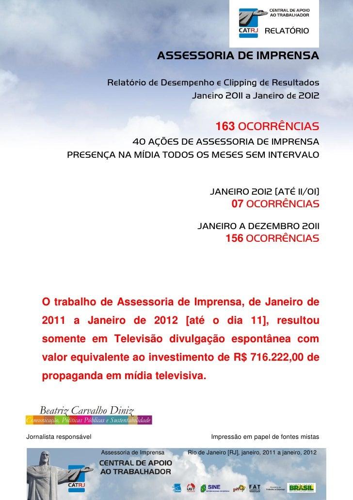 RELATÓRIO                                            ASSESSORIA DE IMPRENSA                           Relatório de Desempe...
