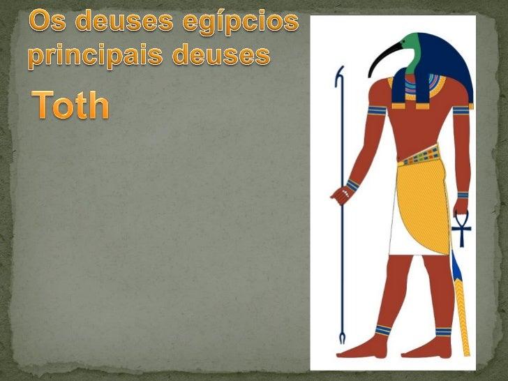  Os egípcios acreditavam na imortalidade da alma  humana. Acreditavam que a alma do morto seria julgada num  tribunal pr...