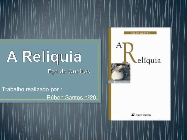 Trabalho realizado por :                 Rúben Santos nº20