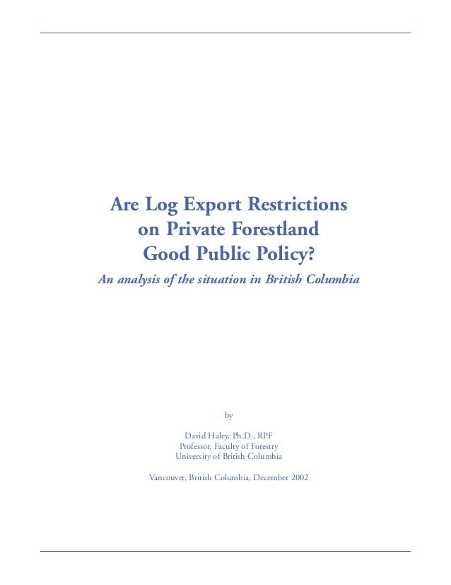 Are Log Export Restrictions on Private Forestland Good