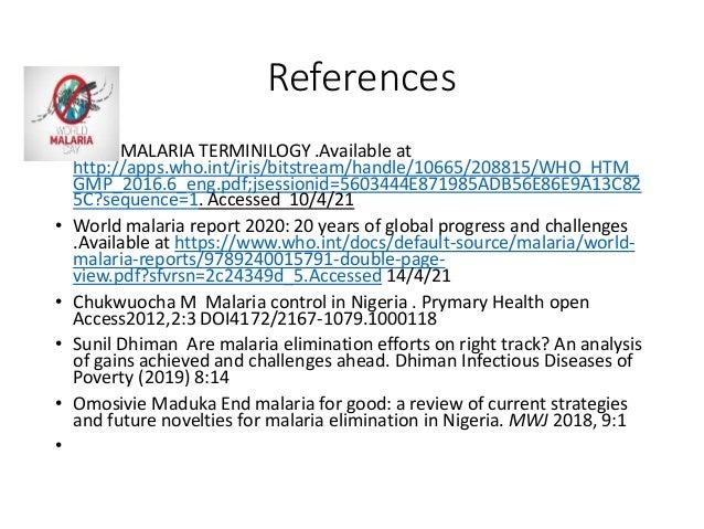Are malaria elimination efforts on the right tracks ADJE U D PhD, MPH, FPC Pharm