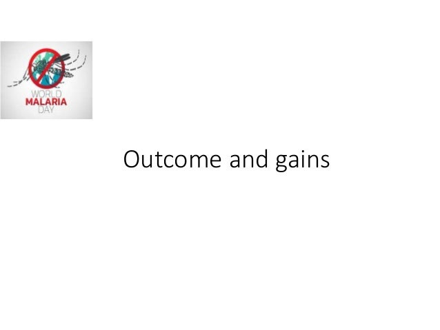 Outcome and gains