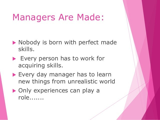 managers are born not made