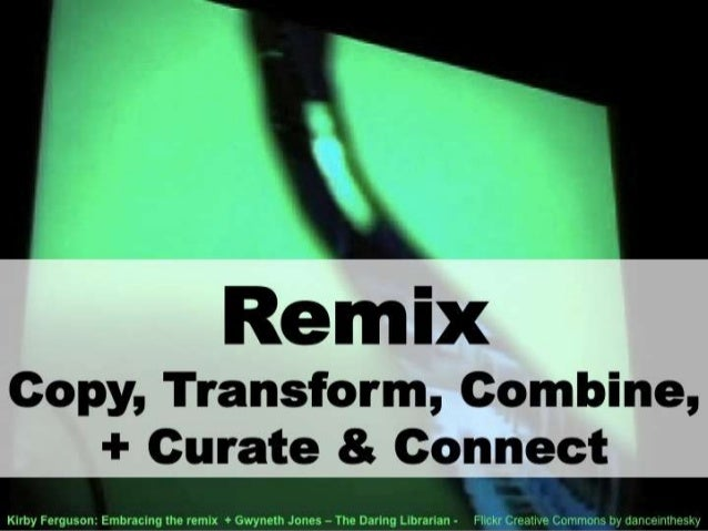 Secrets Of The Remix Mashup YouTube Generation --No Video Version Slide 3