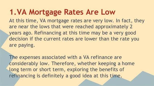 Are Mortgage Rates Low Enough To Refinance Your VA Home Loan Impressive Mortgage Quotes