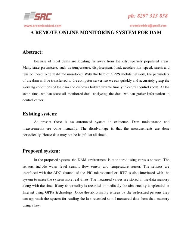 A REMOTE ONLINE MONITORING SYSTEM FOR DAM  Abstract: Because of most dams are locating far away from the city, sparsely po...