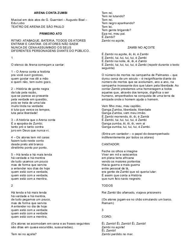 ARENA CONTA ZUMBI Musical em dois atos de G. Guarnieri – Augusto Boal – Edu Lobo TEATRO DE ARENA DE SÃO PAULO PRIMEIRO ATO...