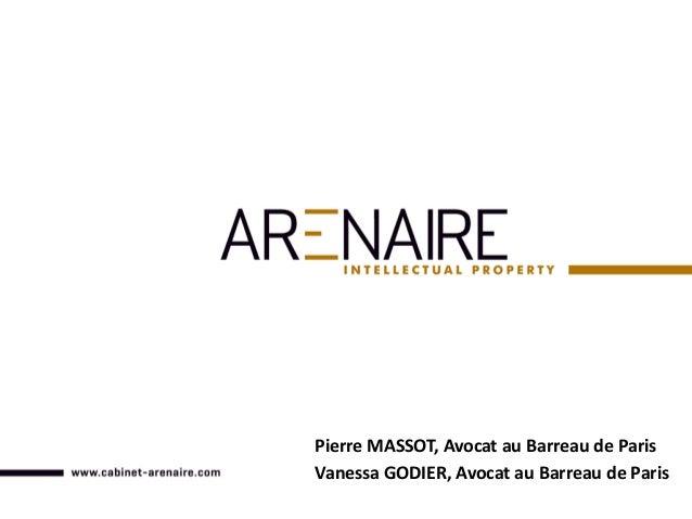 Pierre MASSOT, Avocat au Barreau de Paris Vanessa GODIER, Avocat au Barreau de Paris