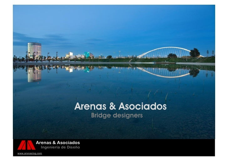 Arenas & Asociados                                       Bridge designers            Arenas & Asociados                Ing...