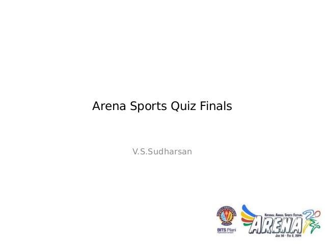 Arena Sports Quiz Finals  V.S.Sudharsan