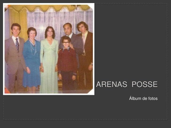 Arenas  posse<br />Álbum de fotos<br />
