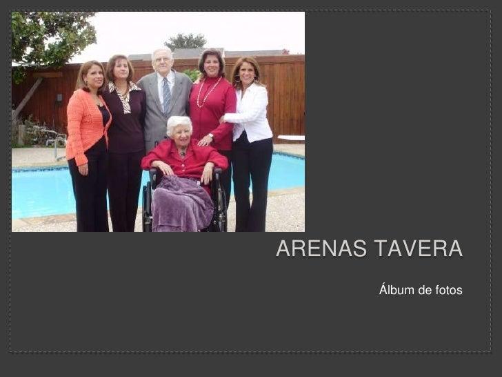 Arenas Tavera   <br />Álbum de fotos<br />