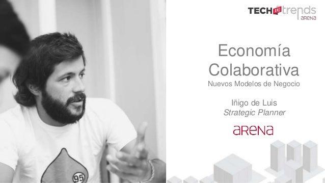 Economía Colaborativa Nuevos Modelos de Negocio Iñigo de Luis Strategic Planner