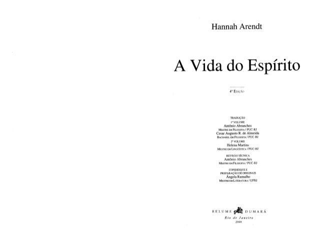 Arendt, hannah (1971 78) a vida do espírito